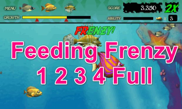 Feeding Frenzy 1 2 3 4 Full