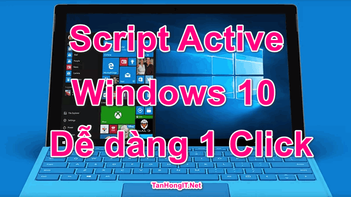 script active windows 10 ban quyen digital license